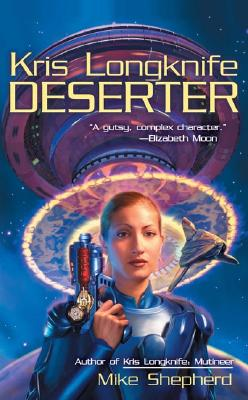 Deserter By Shephard, Mike